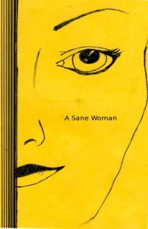 Anthony's first full-length novel, A Sane Woman, is available online.