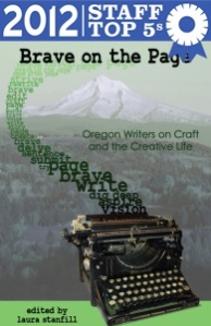 Brave on the Page was named a Powell's Staff Top Five Pick for 2012.