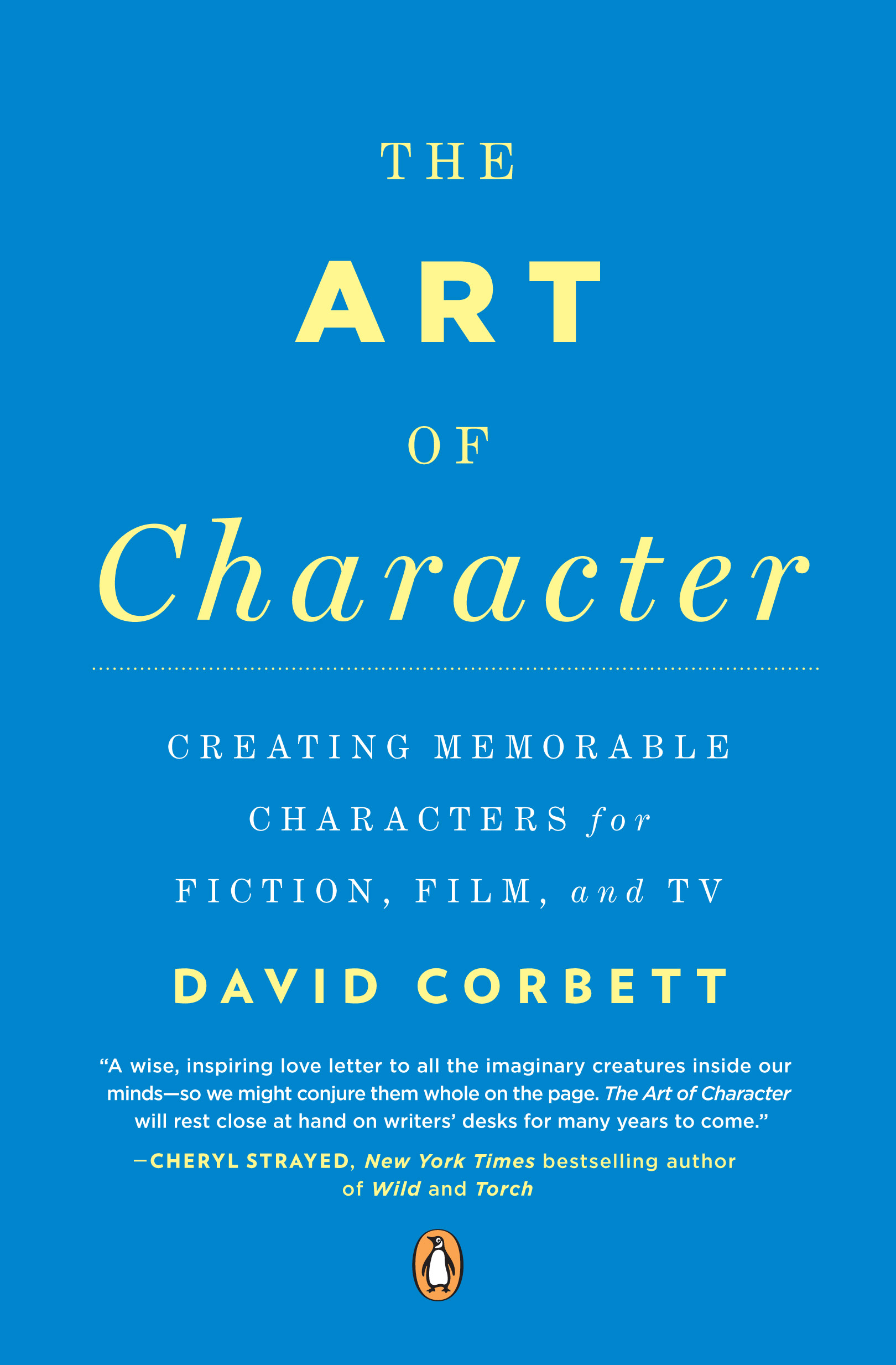 Author Interview: David Corbett on The Art of Character   Laura Stanfill